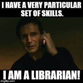 Librarians & Liam Neeson