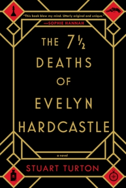 The 7 1:2 Deaths of Evelyn Hardcastle - Goodreads