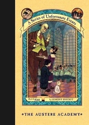 The Austere Academy - Goodreads